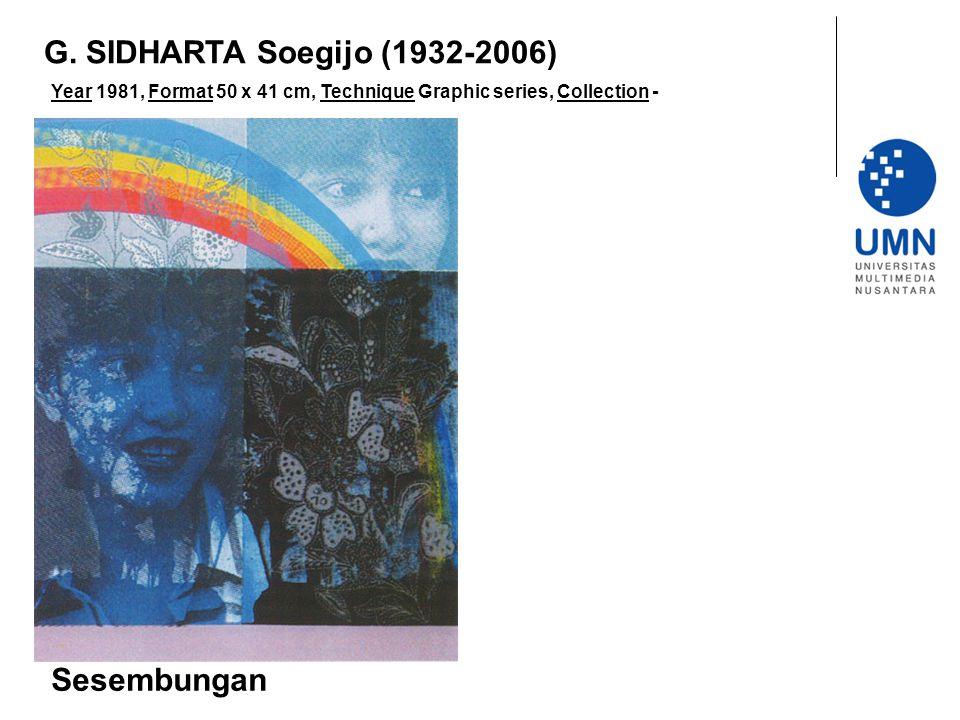 G. SIDHARTA Soegijo (1932-2006) Sesembungan