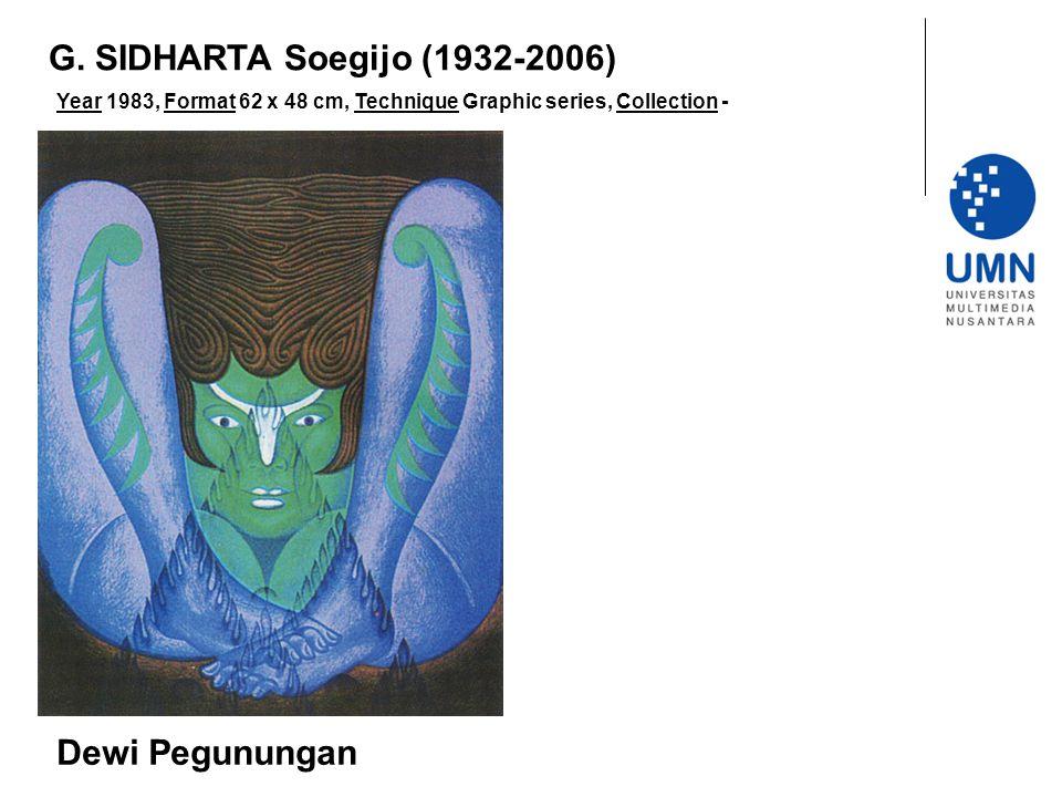 G. SIDHARTA Soegijo (1932-2006) Dewi Pegunungan