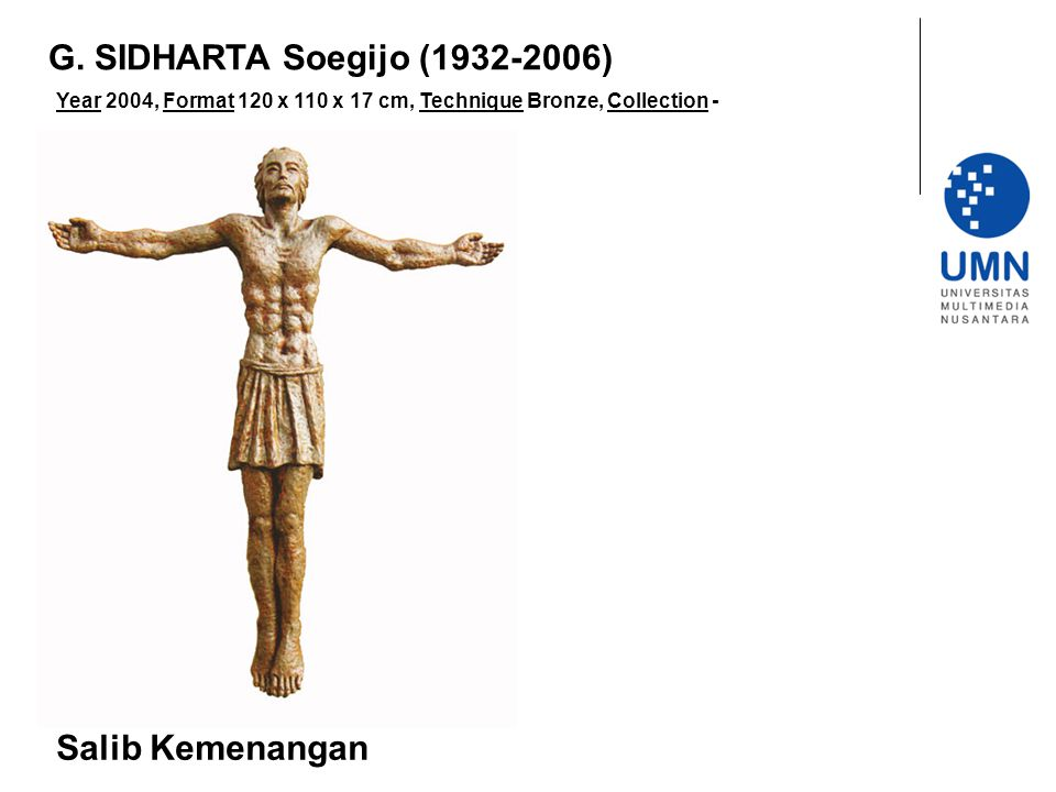G. SIDHARTA Soegijo (1932-2006) Salib Kemenangan