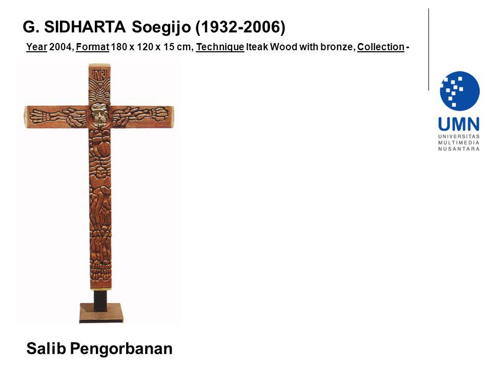 G. SIDHARTA Soegijo (1932-2006) Salib Pengorbanan