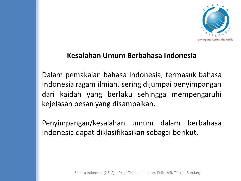 Kesalahan Umum Berbahasa Indonesia