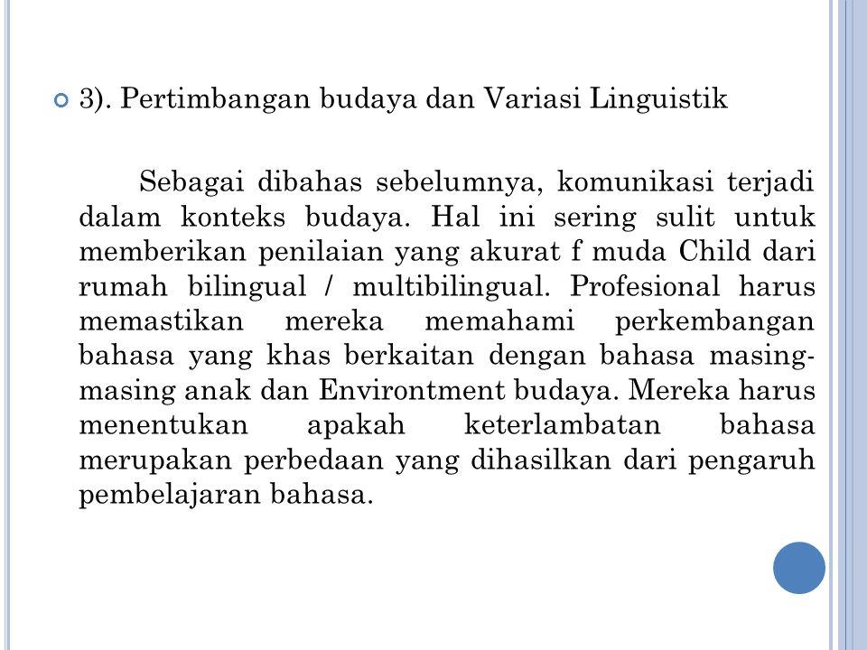 3). Pertimbangan budaya dan Variasi Linguistik