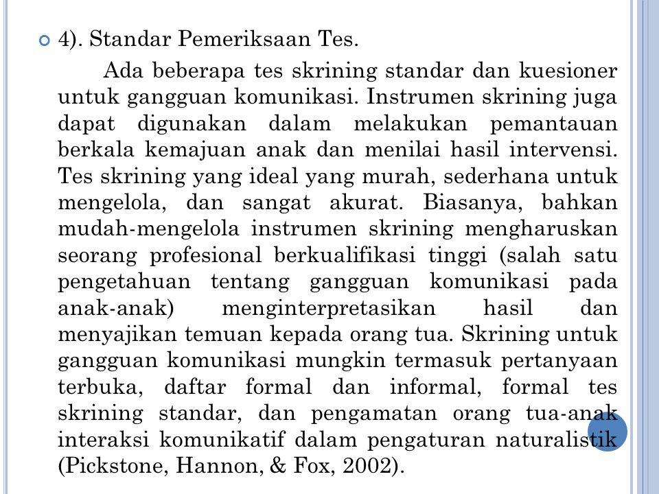 4). Standar Pemeriksaan Tes.