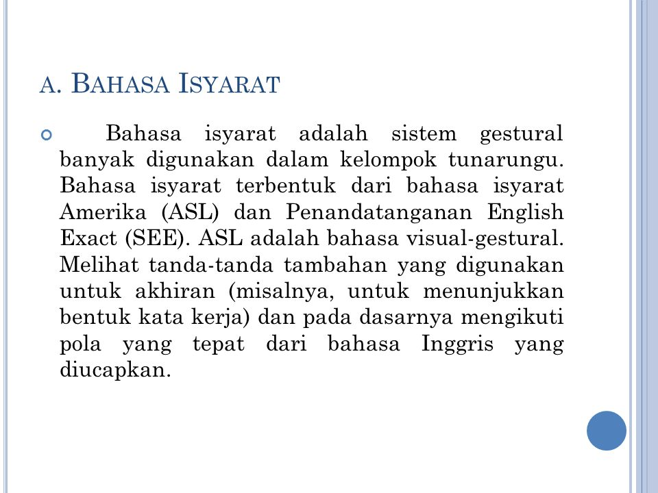 a. Bahasa Isyarat