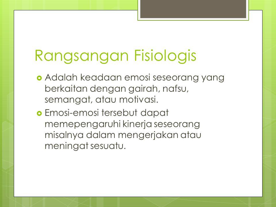 Rangsangan Fisiologis