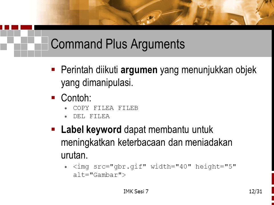 Command Plus Arguments