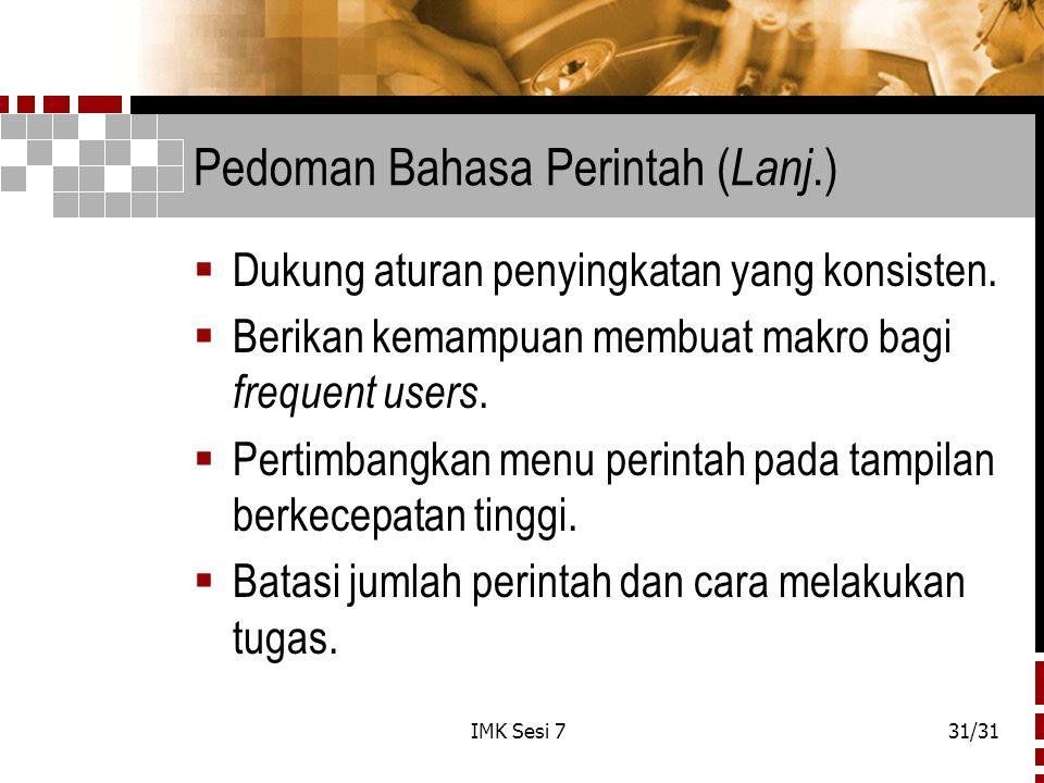 Pedoman Bahasa Perintah (Lanj.)