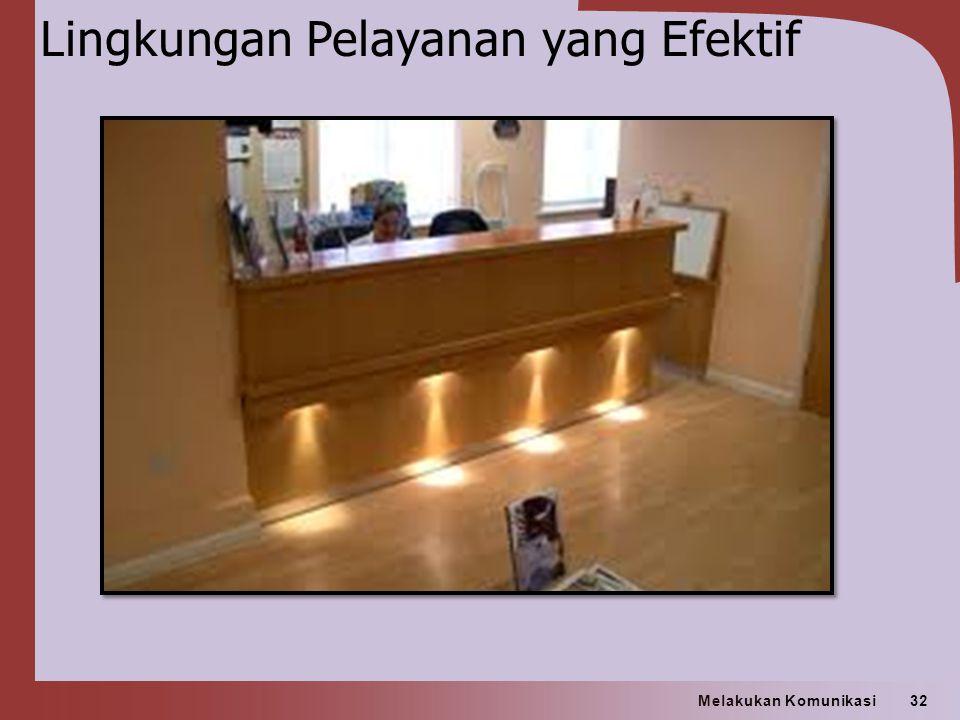 Lingkungan Pelayanan yang Efektif