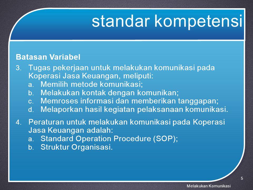 standar kompetensi Batasan Variabel