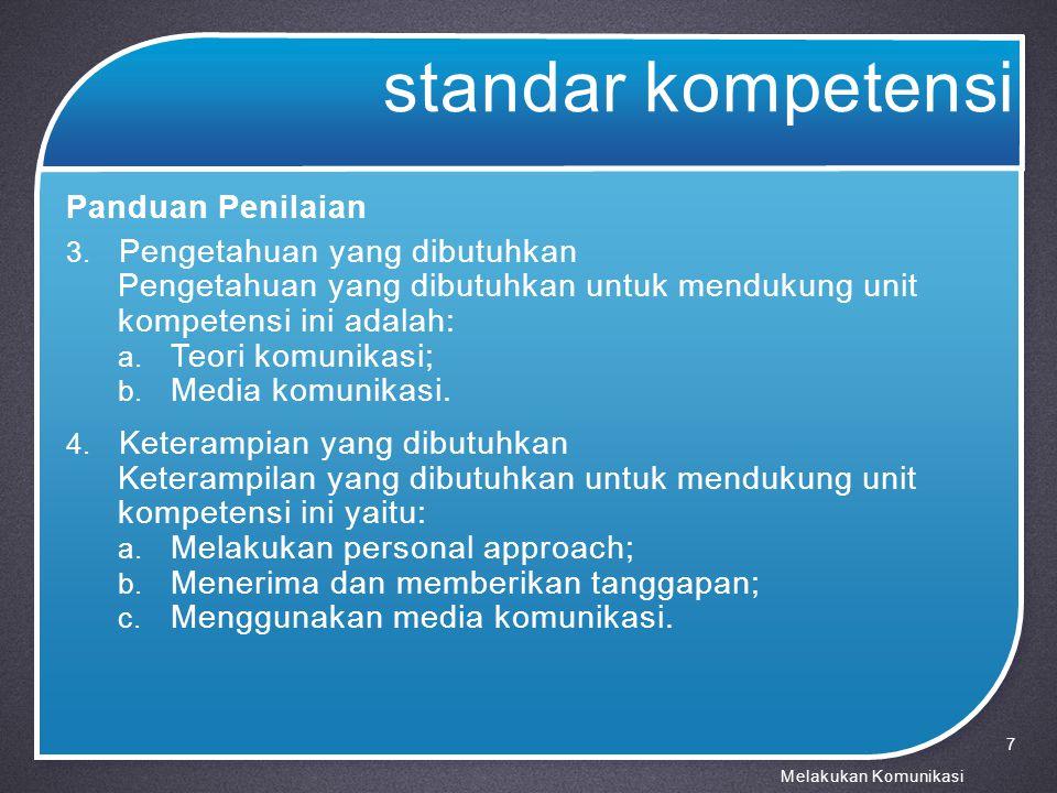 standar kompetensi Panduan Penilaian Pengetahuan yang dibutuhkan