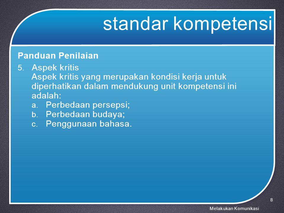 standar kompetensi Panduan Penilaian Aspek kritis