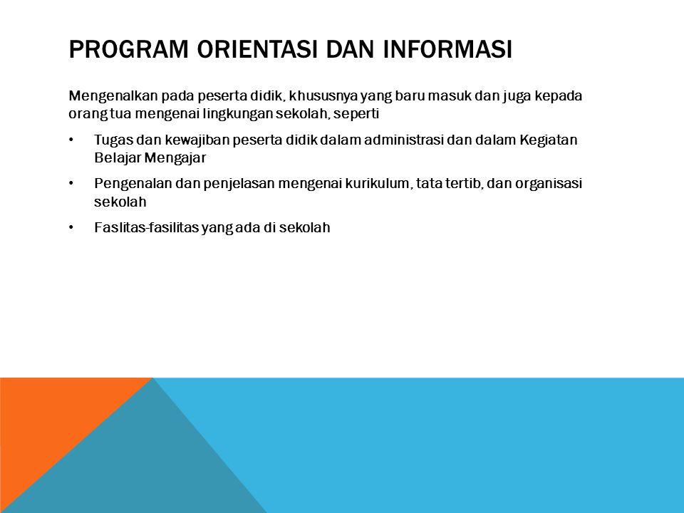Program orientasi dan informasi