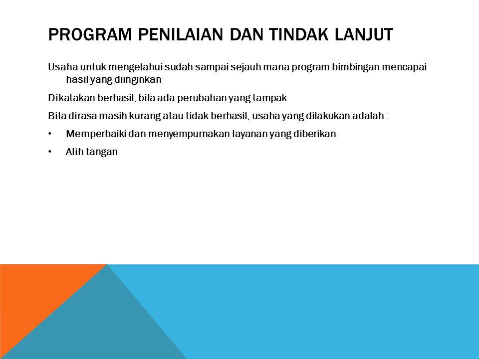 Program penilaian dan tindak lanjut