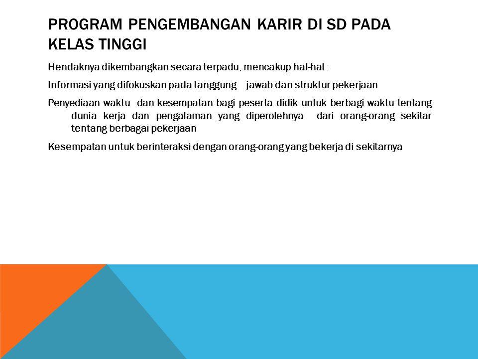 Program pengembangan karir di sd pada kelas tinggi