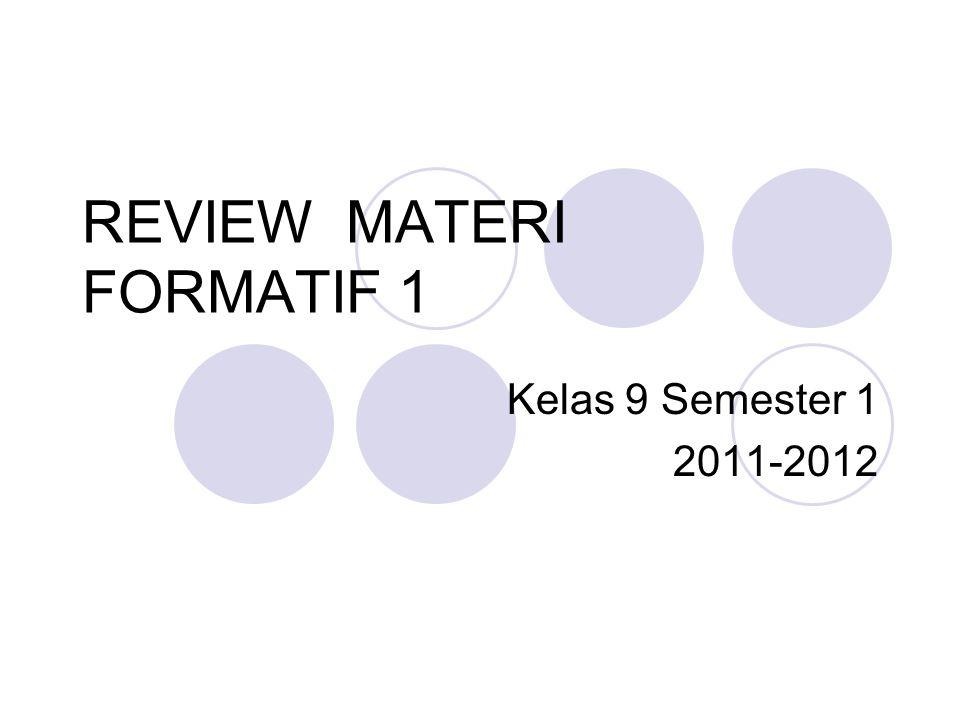 REVIEW MATERI FORMATIF 1