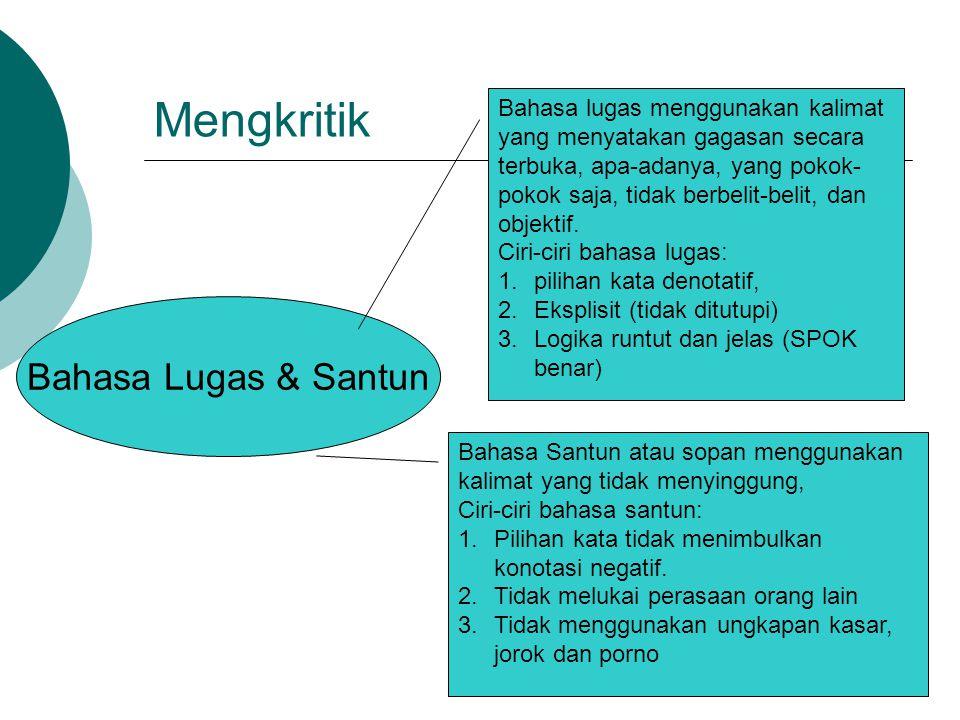 Mengkritik Bahasa Lugas & Santun