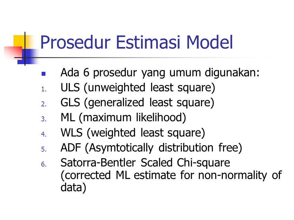 Prosedur Estimasi Model