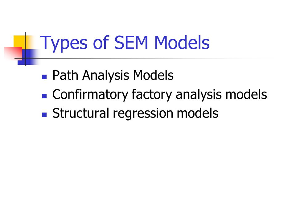 Types of SEM Models Path Analysis Models