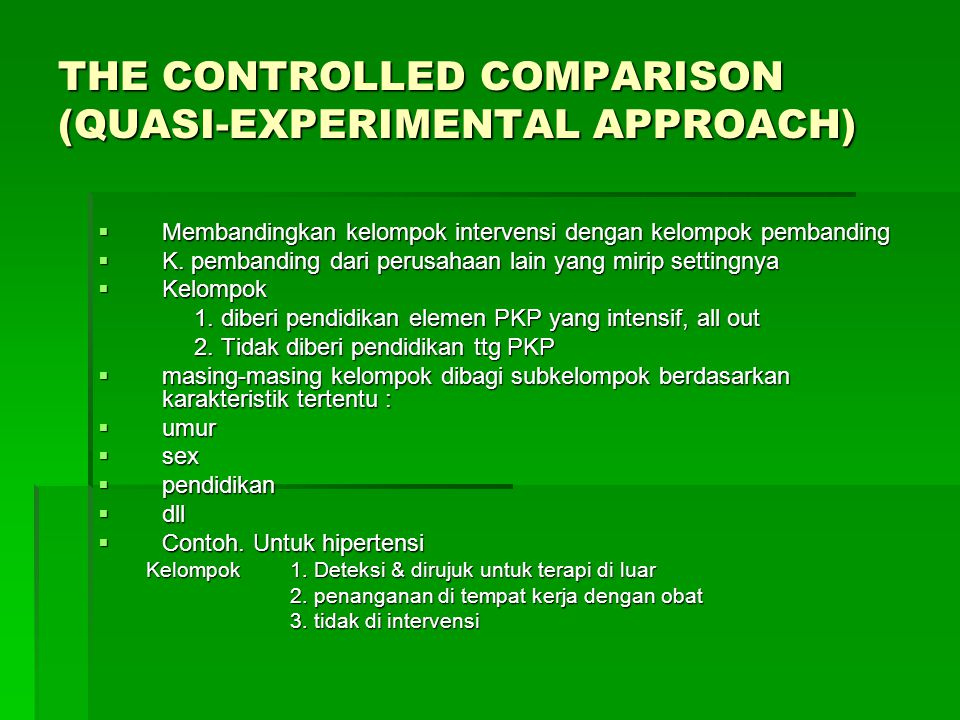 THE CONTROLLED COMPARISON (QUASI-EXPERIMENTAL APPROACH)