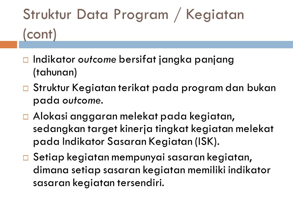 Struktur Data Program / Kegiatan (cont)