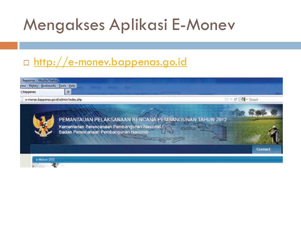 Mengakses Aplikasi E-Monev