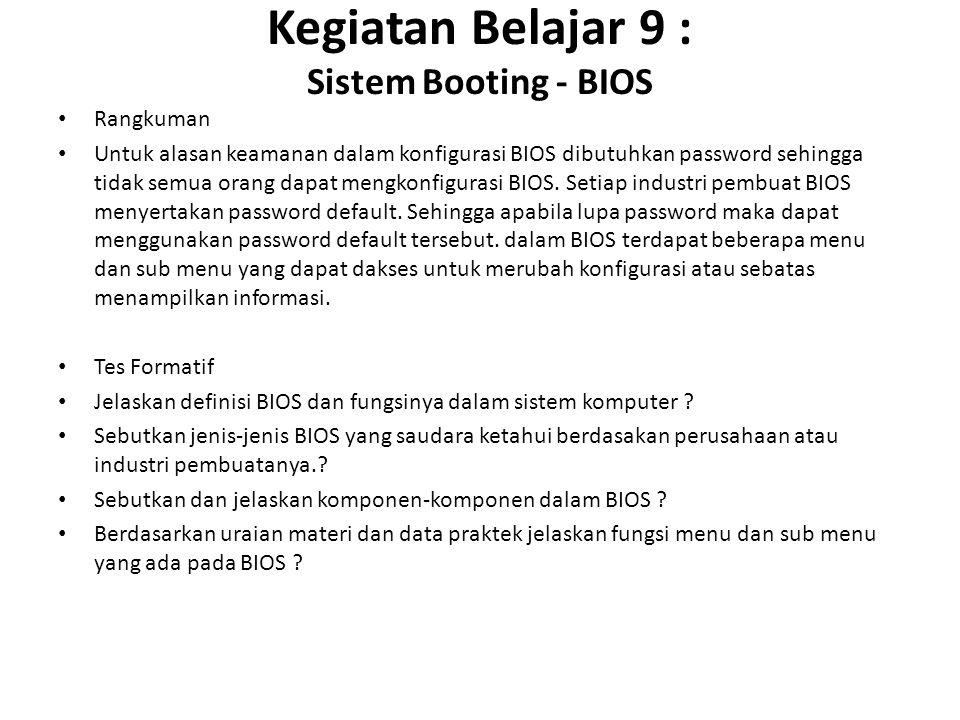 Kegiatan Belajar 9 : Sistem Booting - BIOS