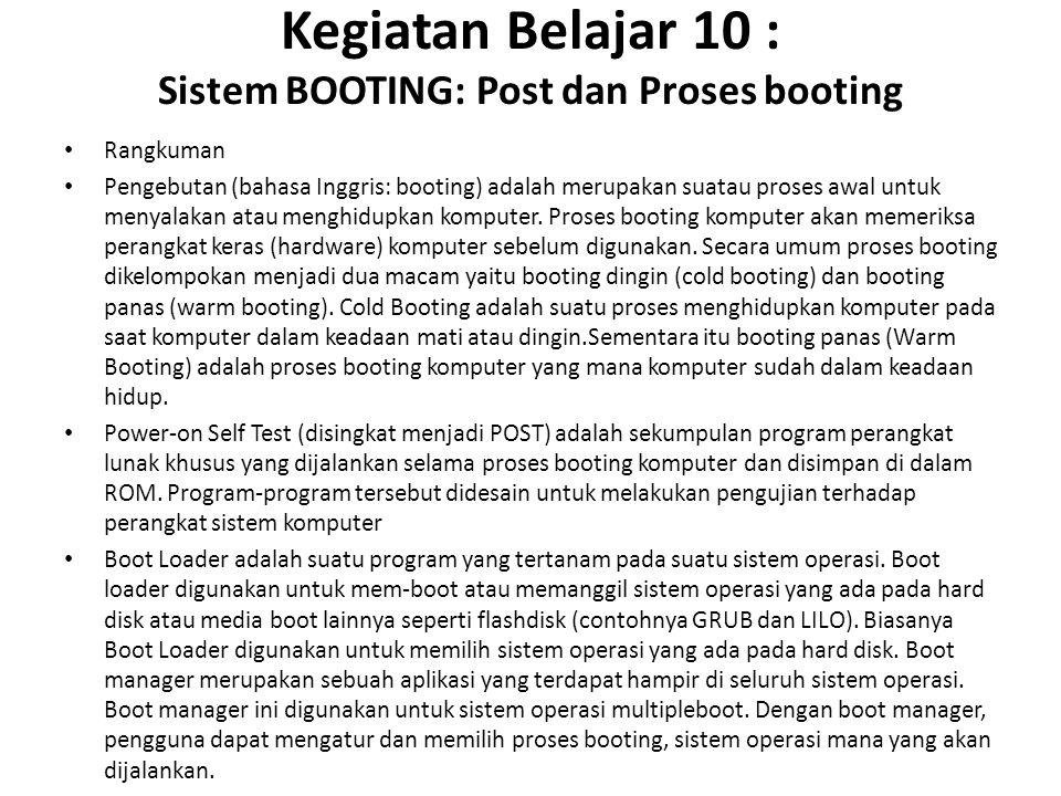 Kegiatan Belajar 10 : Sistem BOOTING: Post dan Proses booting
