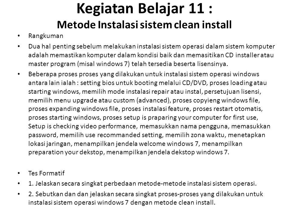 Kegiatan Belajar 11 : Metode Instalasi sistem clean install