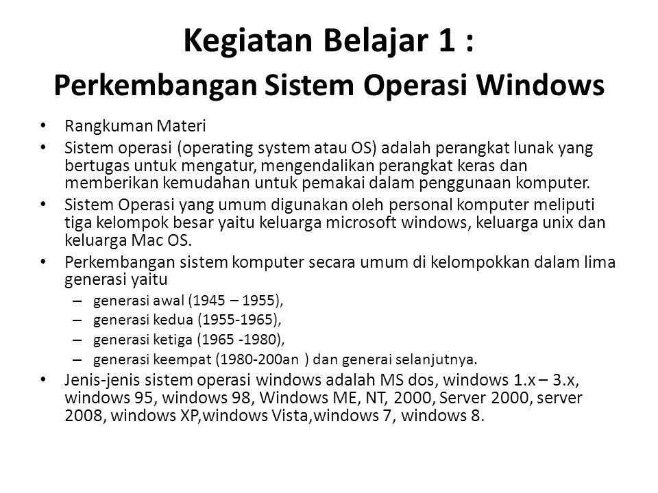 Kegiatan Belajar 1 : Perkembangan Sistem Operasi Windows
