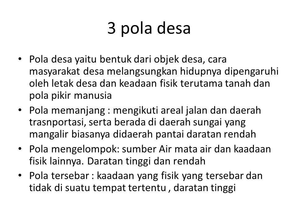3 pola desa