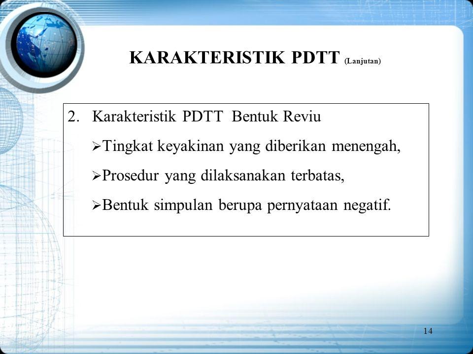 KARAKTERISTIK PDTT (Lanjutan)