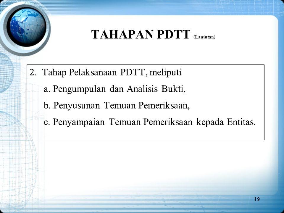 TAHAPAN PDTT (Lanjutan)
