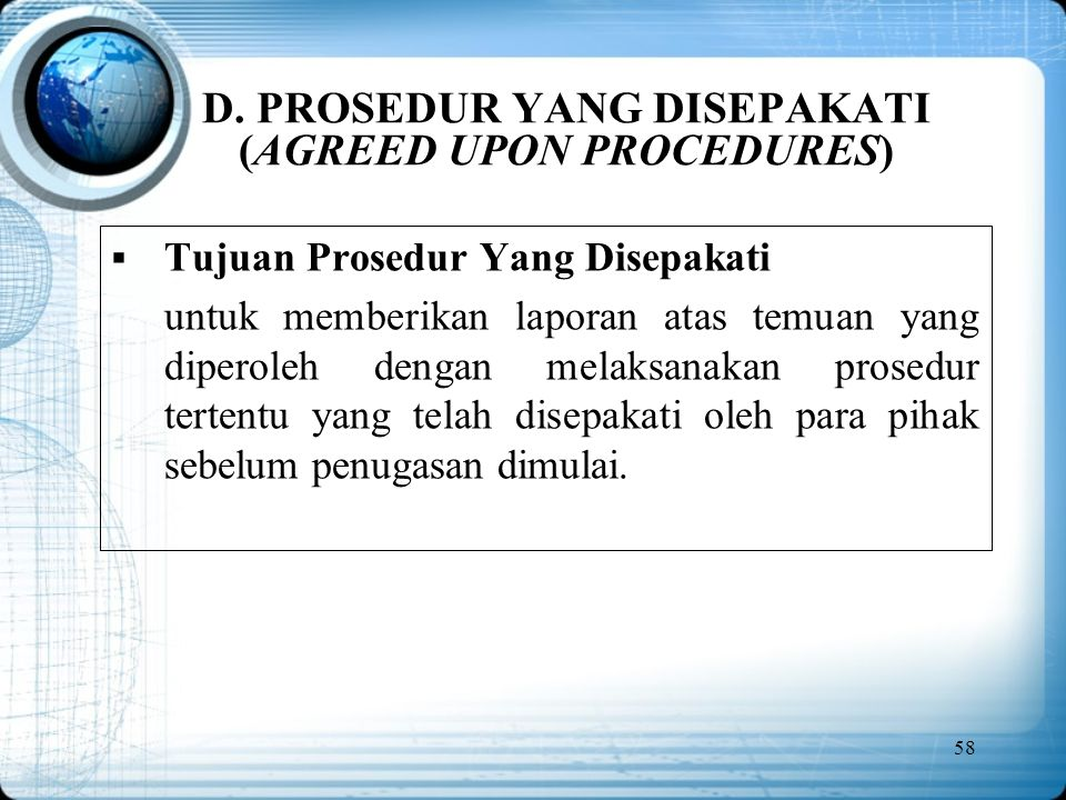 D. PROSEDUR YANG DISEPAKATI (AGREED UPON PROCEDURES)
