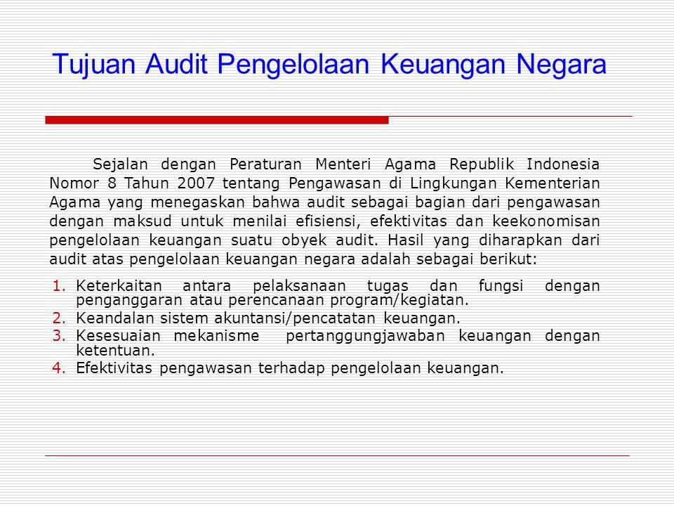 Tujuan Audit Pengelolaan Keuangan Negara