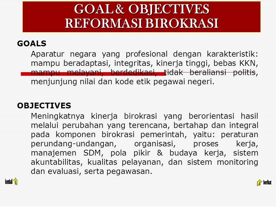 GOAL & OBJECTIVES REFORMASI BIROKRASI