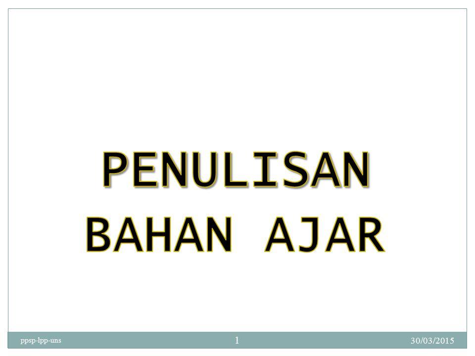 PENULISAN BAHAN AJAR ppsp-lpp-uns 08/04/2017