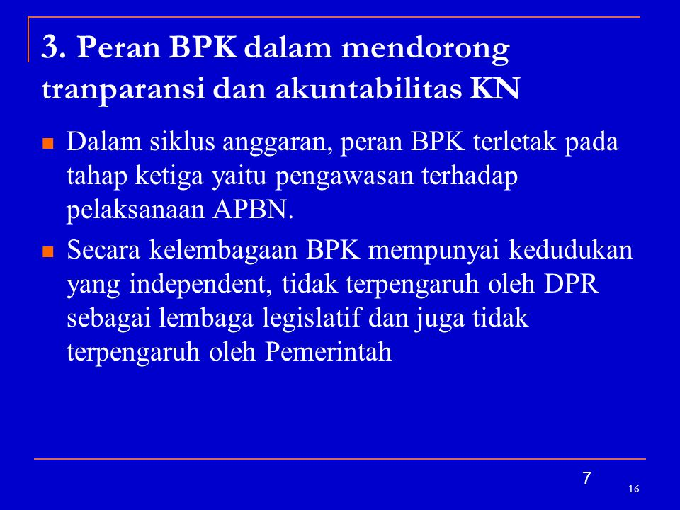 3. Peran BPK dalam mendorong tranparansi dan akuntabilitas KN