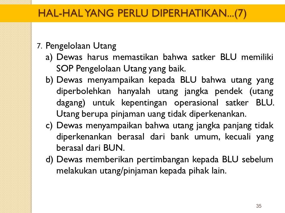 HAL-HAL YANG PERLU DIPERHATIKAN...(7)