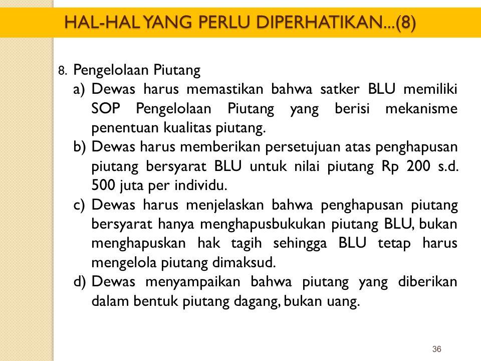 HAL-HAL YANG PERLU DIPERHATIKAN...(8)