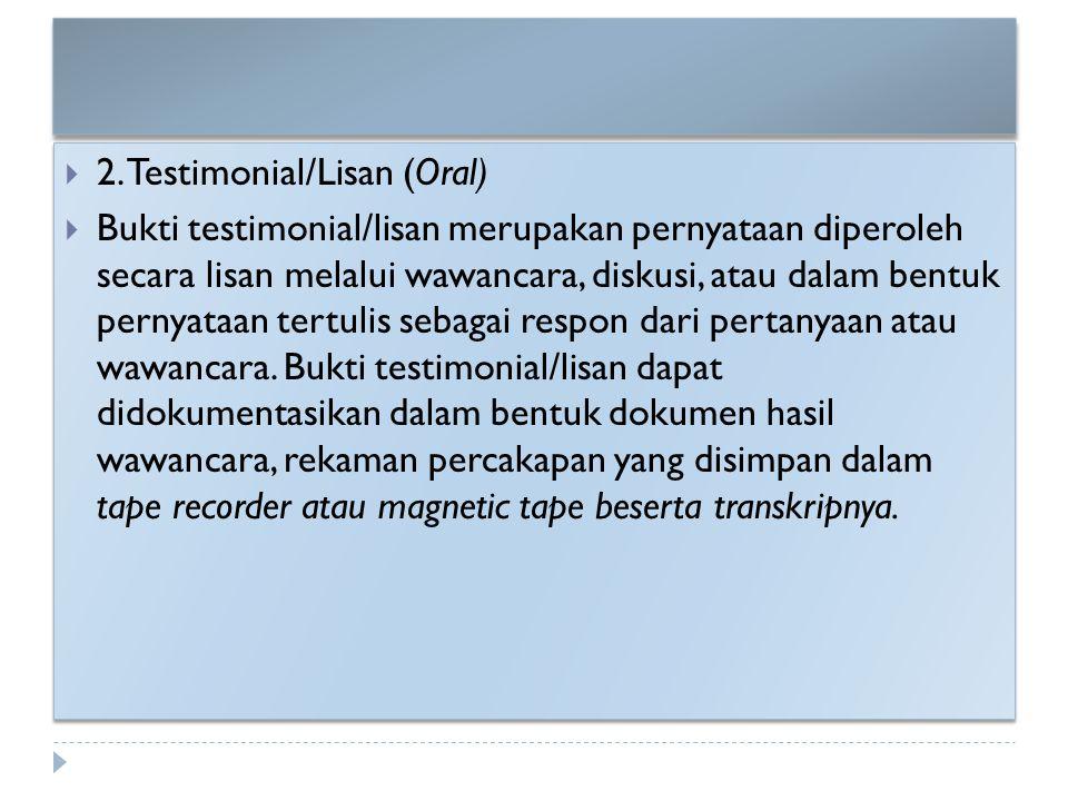 2. Testimonial/Lisan (Oral)