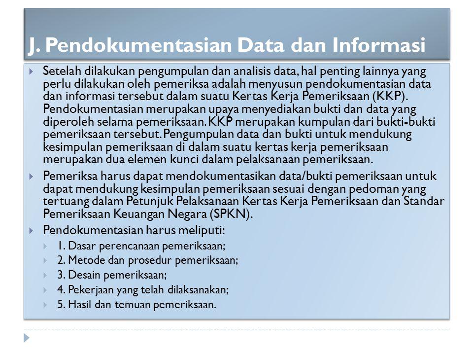 J. Pendokumentasian Data dan Informasi