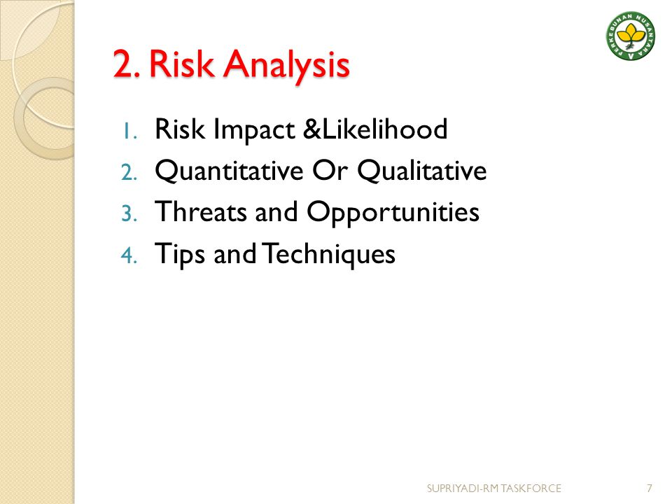 2. Risk Analysis Risk Impact &Likelihood Quantitative Or Qualitative