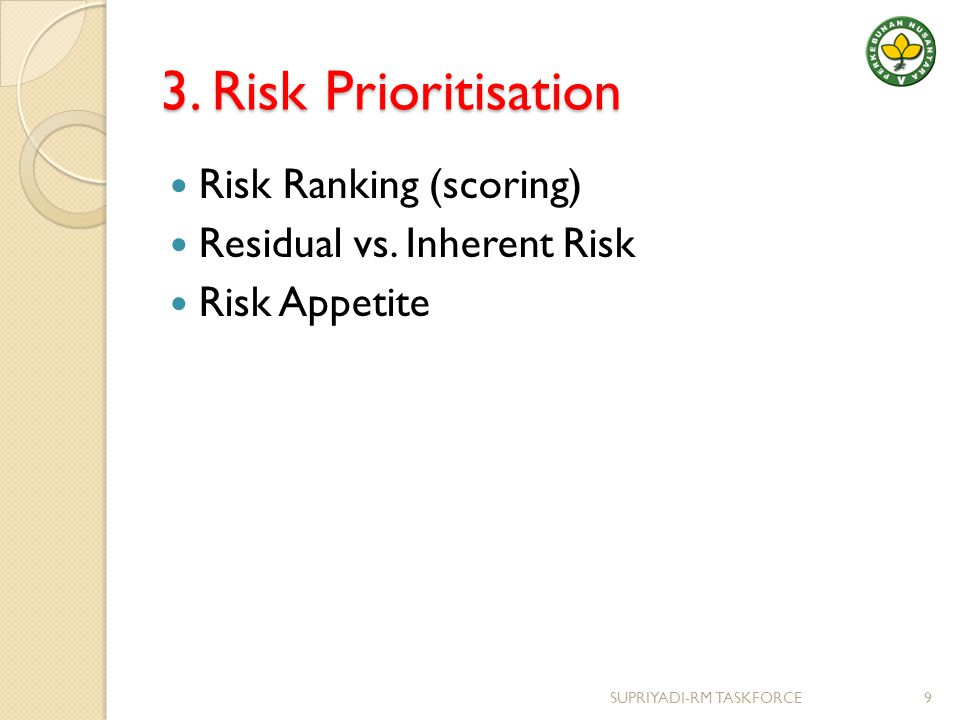 3. Risk Prioritisation Risk Ranking (scoring)