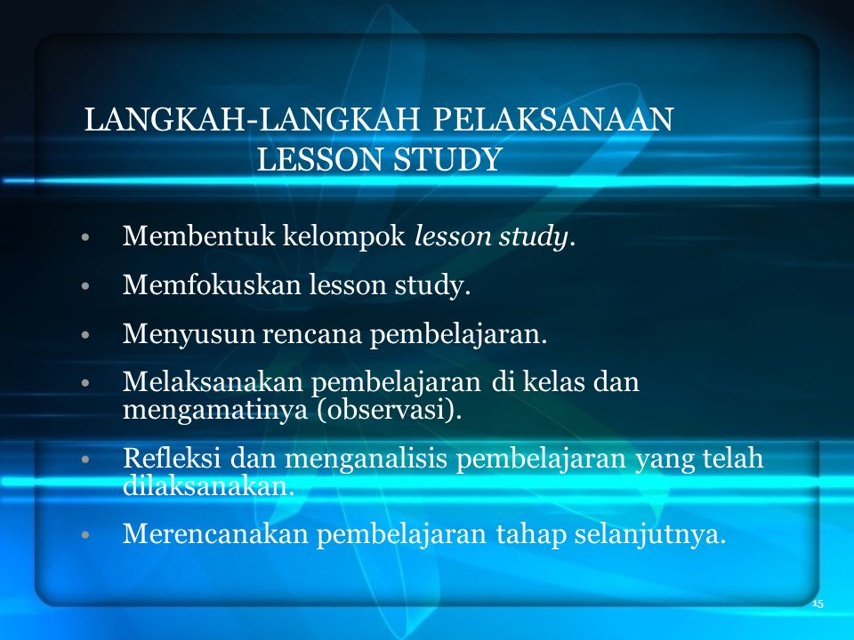 LANGKAH-LANGKAH PELAKSANAAN LESSON STUDY