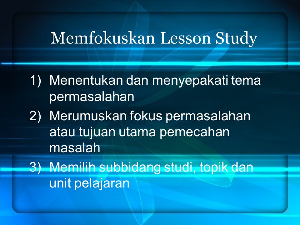 Memfokuskan Lesson Study