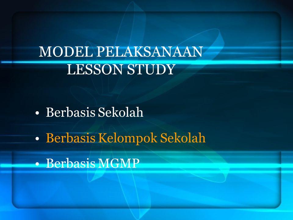 MODEL PELAKSANAAN LESSON STUDY