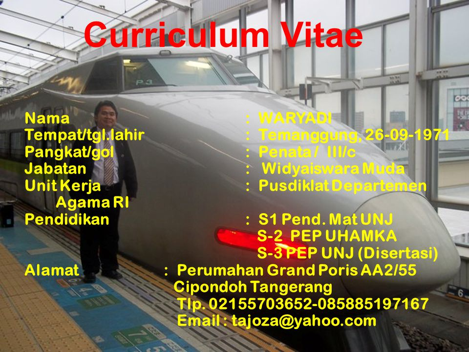 Curriculum Vitae Nama : WARYADI