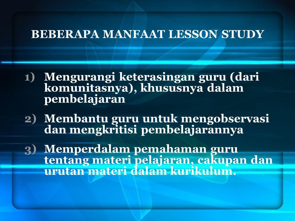 BEBERAPA MANFAAT LESSON STUDY
