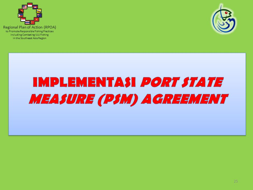 IMPLEMENTASI PORT STATE MEASURE (PSM) AGREEMENT