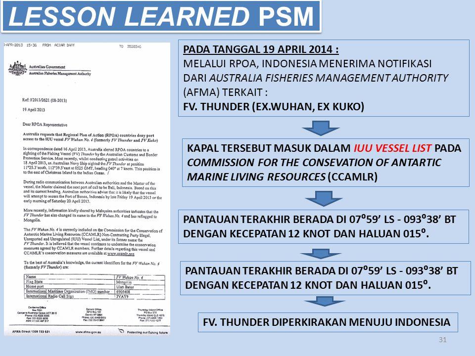 LESSON LEARNED PSM PADA TANGGAL 19 APRIL 2014 :